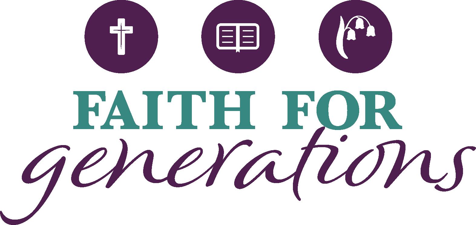 Faith For Generations